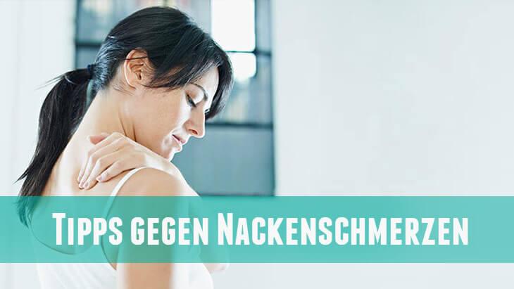 Tipps um Nackenschmerzen loswerden