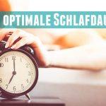 optimale-Schlafdauer